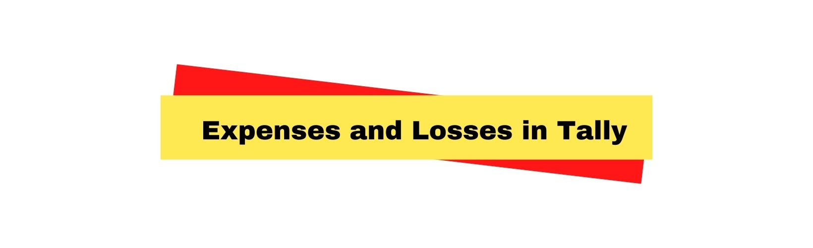 Expenses and Losses in Tally